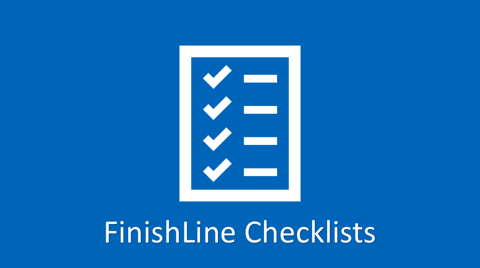 finishline checklists
